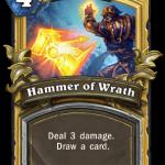 Паладину на Арене пришло 8 Молотов гнева (Hammer of Wrath)