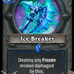 Новое оружие шамана: Ice Breaker
